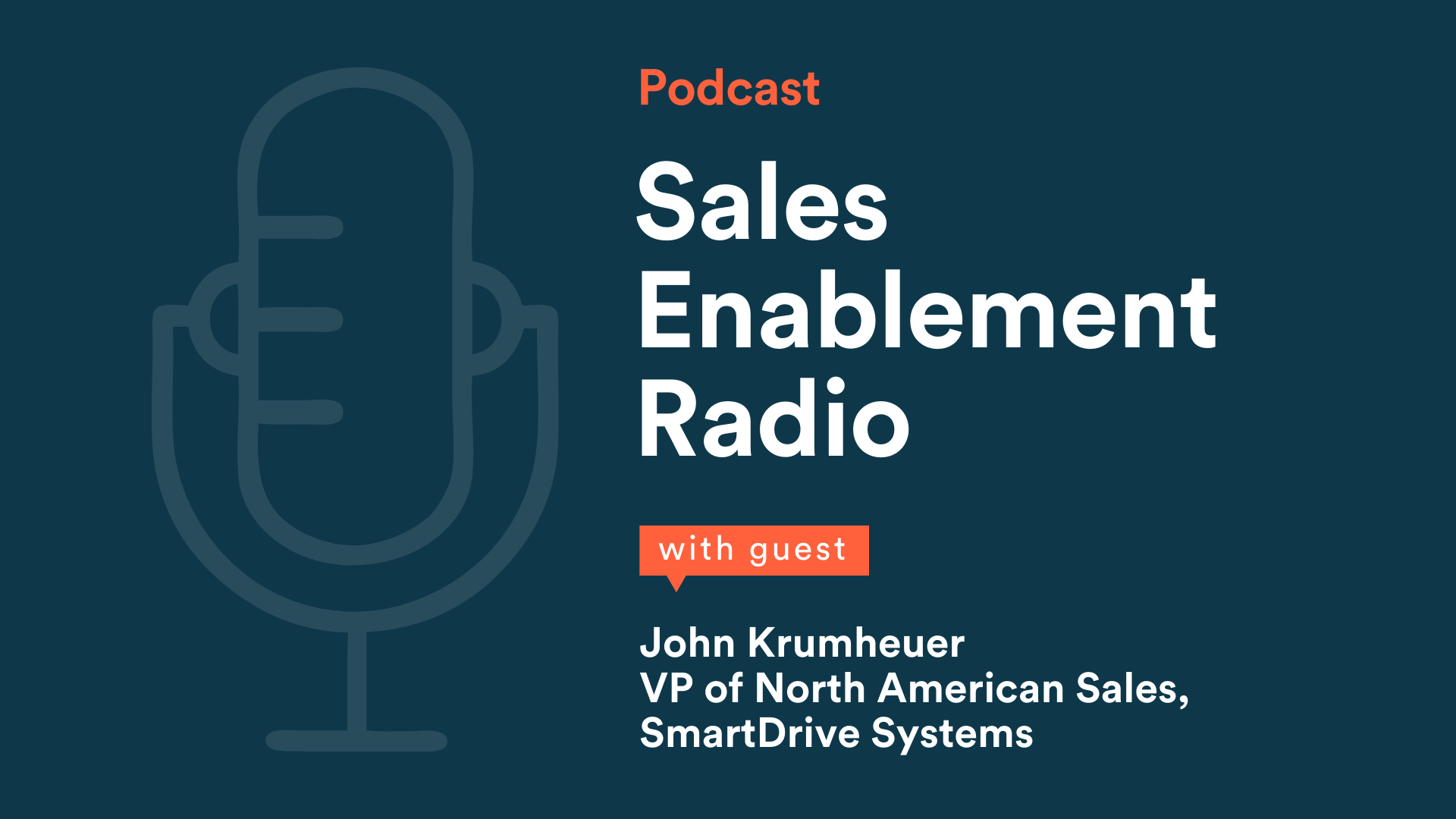 What Every Sales Leader Wants Sales Enablement to Know | With Guest, John Krumheuer